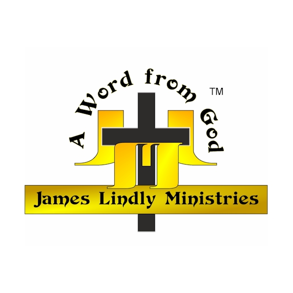 A Word from God Bible Study Podcast By James Lindly Ministries